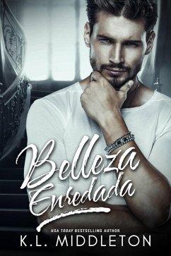 Belleza Enredada (eBook, ePUB)