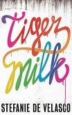 Tiger Milk (eBook, ePUB)