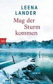 Mag der Sturm kommen (eBook, ePUB)