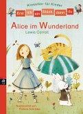 Alice im Wunderland / Erst ich ein Stück, dann du. Klassiker für Kinder Bd.7 (eBook, ePUB)