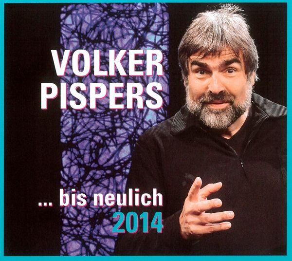 Bis Neulich 2014 Von Volker Pispers Cd