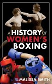 A History of Women's Boxing (eBook, ePUB)