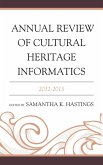 Annual Review of Cultural Heritage Informatics (eBook, ePUB)
