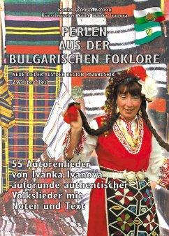 PERLEN AUS DER BULGARISCHEN FOKLORE (eBook, ePUB) - Ivanova Pietrek, Ivanka