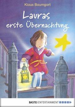 Lauras erste Übernachtung / Laura Stern Bd.2 (eBook, ePUB) - Baumgart, Klaus
