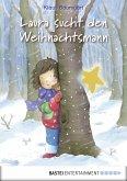 Laura sucht den Weihnachtsmann / Laura Stern Bd.3 (eBook, ePUB)