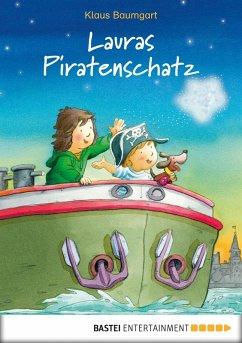 Lauras Piratenschatz (eBook, ePUB) - Baumgart, Klaus; Neudert, Cornelia
