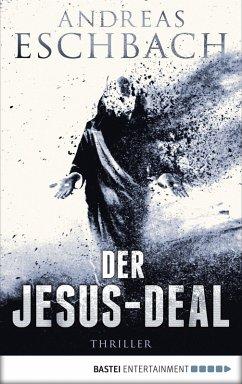 Der Jesus-Deal / Jesus Video Bd.2 (eBook, ePUB) - Eschbach, Andreas