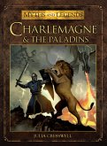 Charlemagne and the Paladins (eBook, ePUB)