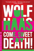Come, Sweet Death (eBook, ePUB)