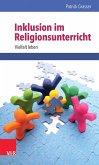 Inklusion im Religionsunterricht (eBook, PDF)