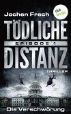 Die Verschwörung / Tödliche Distanz Bd.1 (eBook, ePUB)