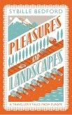 Pleasures and Landscapes (eBook, ePUB)