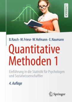 Quantitative Methoden 1 - Friese, Malte; Hofmann, Wilhelm; Naumann, Ewald; Rasch, Björn