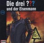 Die drei Fragezeichen und der Eisenmann / Die drei Fragezeichen - Hörbuch Bd.172 (1 Audio-CD)