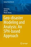 Geo-disaster Modeling and Analysis: An SPH Based Approach