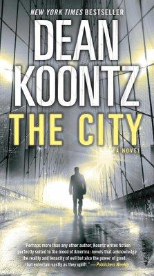 The City (with bonus short story The Neighbor) (eBook, ePUB) - Koontz, Dean