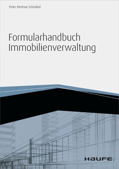 Formularhandbuch Immobilienverwaltung - inkl. Arbeitshilfen online (eBook, PDF) - Schnabel, Peter-Dietmar