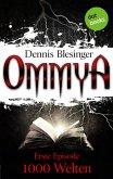 OMMYA - Band 1: 1000 Welten (eBook, ePUB)
