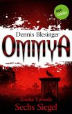 OMMYA - Band 2: Sechs Siegel (eBook, ePUB)