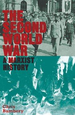 The Second World War (eBook, ePUB) - Bambery, Chris