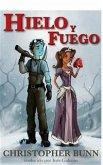 Hielo y Fuego (eBook, ePUB)