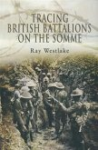 Tracing British Battalions on the Somme (eBook, ePUB)