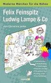 Felix Feinspitz, Ludwig Lampe & Co (eBook, ePUB)