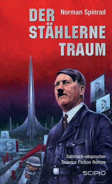 Der Stählerne Traum (eBook, ePUB) - Spinrad, Norman