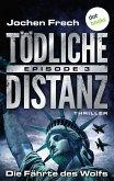 Die Fährte des Wolfs / Tödliche Distanz Bd.3 (eBook, ePUB)