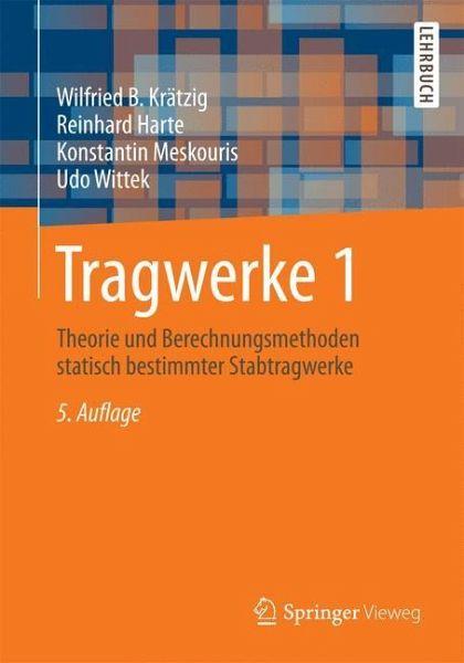 Tragwerke 1 - Krätzig, Wilfried B.