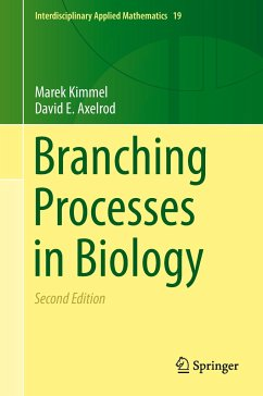 Branching Processes in Biology - Kimmel, Marek;Axelrod, David E.