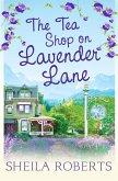 The Tea Shop on Lavender Lane (Life in Icicle Falls, Book 5) (eBook, ePUB)
