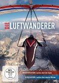Die Luftwanderer - Drachenfliegen: Lautlos über die Alpen