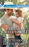 The Texan's Little Secret (Mills & Boon American Romance) (Texas Rodeo Barons, Book 4) (eBook, ePUB)