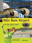 Köln Bonn Airport - Wie geht das?