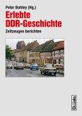 Erlebte DDR-Geschichte (eBook, ePUB)