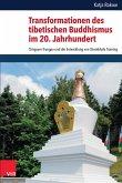 Transformationen des tibetischen Buddhismus im 20. Jahrhundert (eBook, PDF)