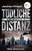 Das Attentat / Tödliche Distanz Bd.7 (eBook, ePUB)