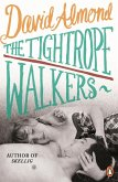 The Tightrope Walkers (eBook, ePUB)