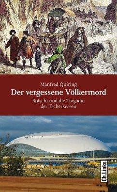 Der vergessene Völkermord (eBook, ePUB) - Quiring, Manfred