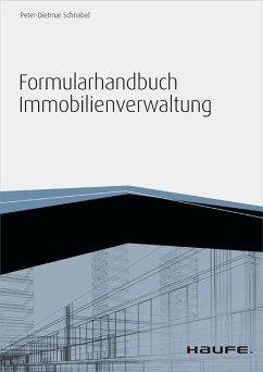 Formularhandbuch Immobilienverwaltung - inkl. Arbeitshilfen online (eBook, ePUB) - Schnabel, Peter-Dietmar