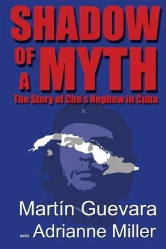 Shadow of a Myth - Guevara, Martin