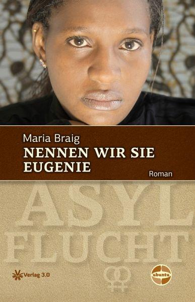 Nennen wir sie Eugenie (eBook, ePUB) - Braig, Maria
