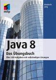 Java 8 Das Übungsbuch (eBook, PDF)
