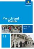 Mensch und Politik 11. Schülerband. Bayern