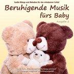 Beruhigende Musik fürs Baby, Audio-CD