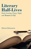 Literary Half-Lives: Doris Lessing, Clancy Sigal, and Roman À Clef