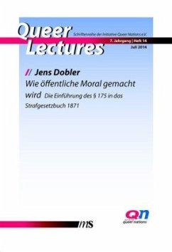 Wie öffentliche Moral gemacht wird - Dobler, Jens