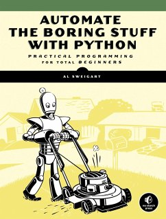 Automate the Boring Stuff with Python - Sweigart, Albert